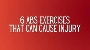 Read more about the article 6 Abs Exercises That Can Cause Injury