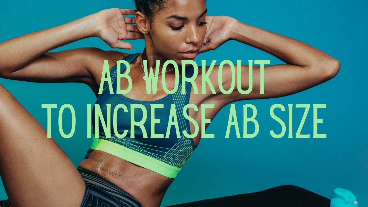 Read more about the article Ab Workout to Increase Ab Size